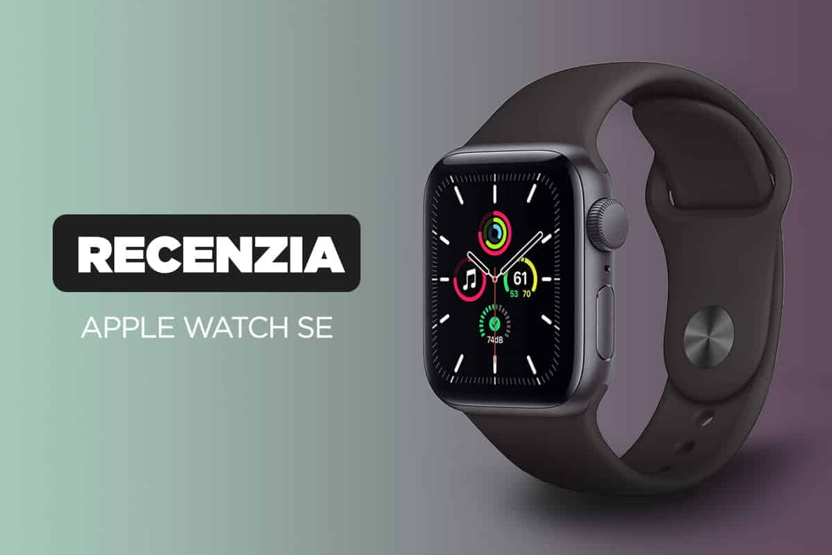 Recenzia na cenovo dostupné smart hodinky Apple Watch SE